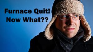 furnace quit